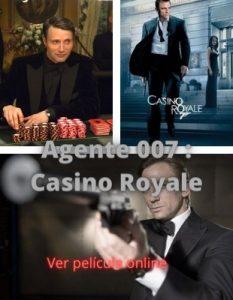 Agente 007 : Casino Royale ver película online