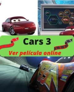 Cars 3 ver pelicula online