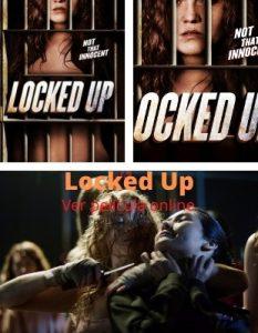 Locked Up ver película online