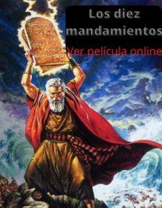 Los diez mandamientos ver película online