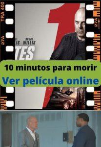 10 minutos para morir ver película online