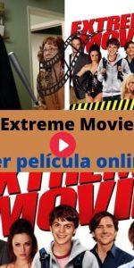 Extreme Movie ver película online