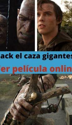 Jack el caza gigantes ver película online