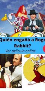 ¿Quién engañó a Roger Rabbit ver película online