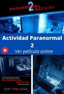 Actividad Paranormal 2 ver película online
