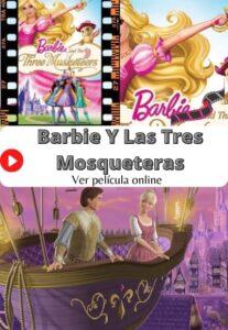 Barbie Y Las Tres Mosqueteras ver película online