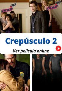 Crepúsculo 2 ver película online
