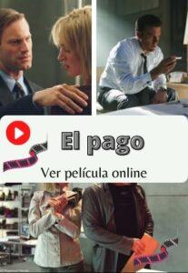 El pago ver película online