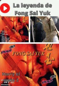 La leyenda de Fong Sai Yuk ver película online
