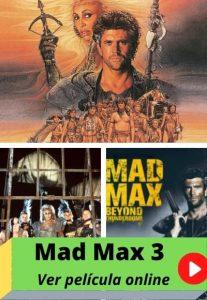 Mad Max 3 ver película online