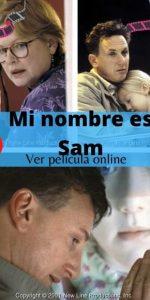 Mi nombre es Sam ver película online