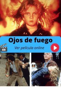 Ojos de fuego ver película online