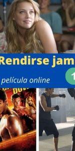 Rendirse jamás 1 ver película online