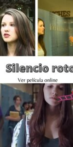 Silencio roto ver película online
