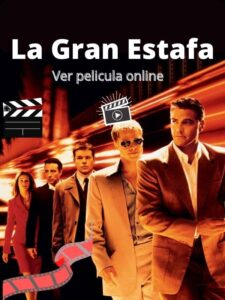 La Gran Estafa ver película online