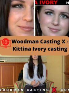 Woodman Casting X - Kittina Ivory casting ver online gratis