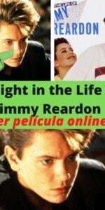 A Night in the Life of Jimmy Reardon ver película online