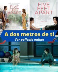 A dos metros de ti ver película online