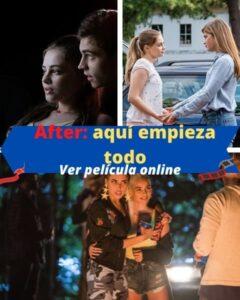 After: aquí empieza todo ver película online