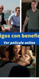 Amigos con beneficios ver película online