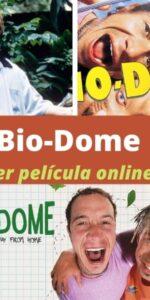 Bio-Dome ver película online