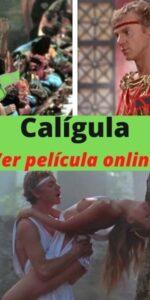 Calígula ver película online