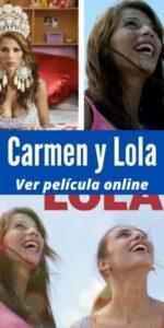 Carmen y Lola ver película online