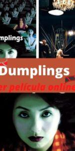 Dumplings ver película online