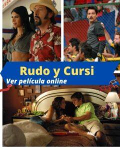 El Rudo y Cursi ver película online