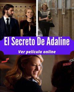 El Secreto De Adaline ver película online