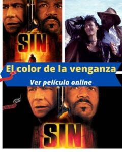 El color de la venganza ver película online