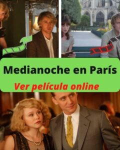Medianoche en París ver película online