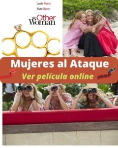 Mujeres al Ataque ver película online
