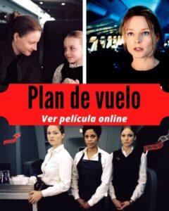 Plan de vuelo ver película online