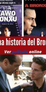 Una historia del Bronx ver película online