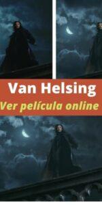 Van Helsing ver película online