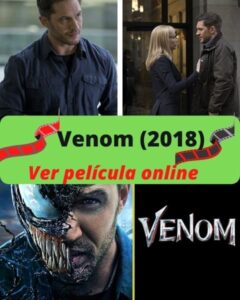 Venom (2018) ver película online