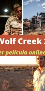 Wolf Creek 2 ver película online